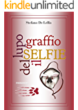 SELFIE: IL GRAFFIO DEL LUPO