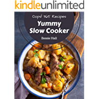 Oops! 365 Yummy Slow Cooker Recipes: A Yummy Slow Cooker Cookbook You Will Need