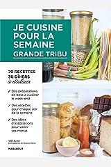 Je cuisine pour la semaine - grande tribu Paperback