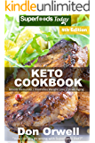 Keto Cookbook: Over 65 Ketogenic Recipes full of Low Carb Slow Cooker Meals