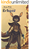 Sixes Wild: Echoes
