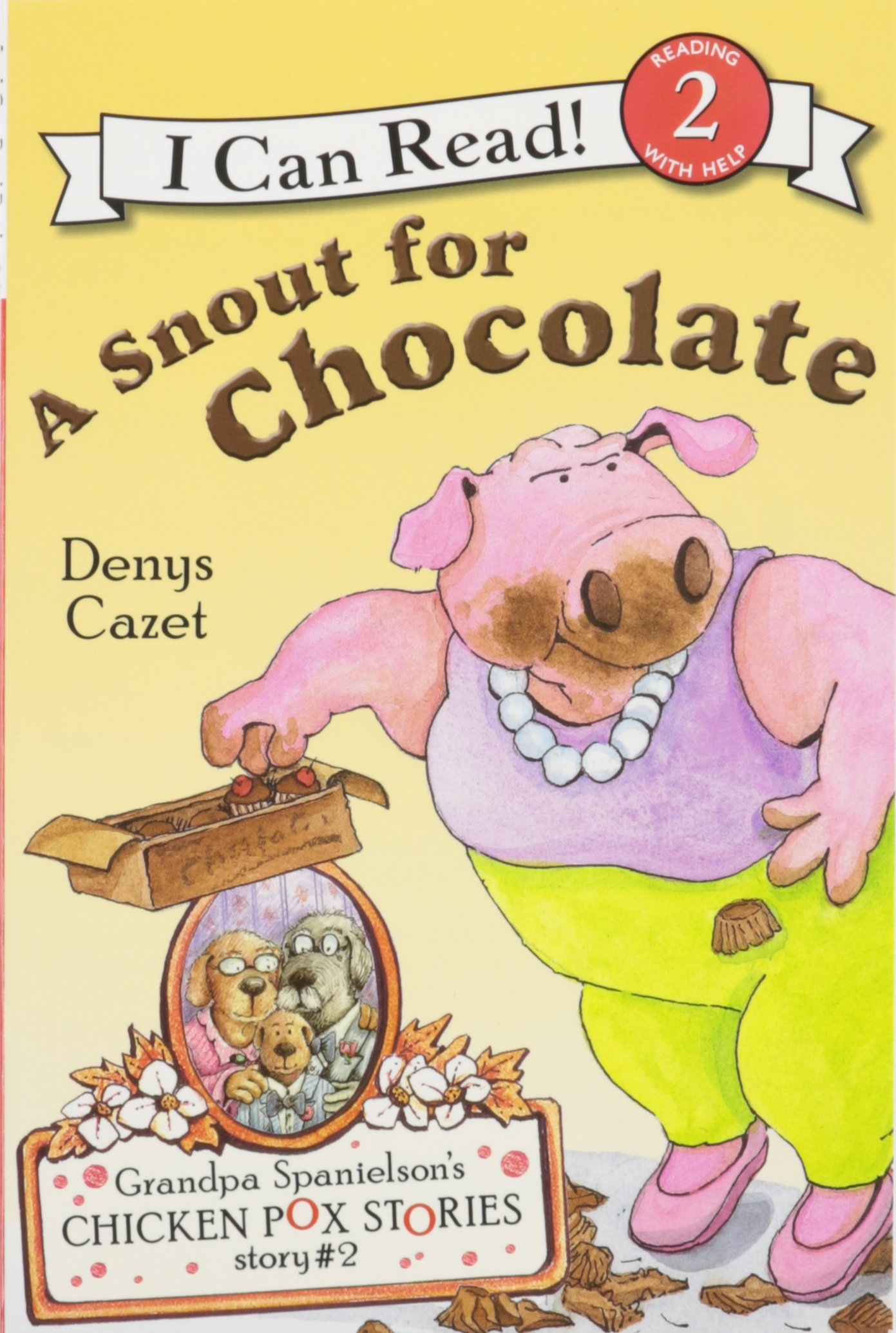 Read Online Snout for Chocolate, a (1 Paperback/1 CD) (Grandpa Spanielson's Chicken Pox Stories (Audio)) pdf epub