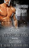 Talon/Xavier (Bayou Heat Boxset Book 3)