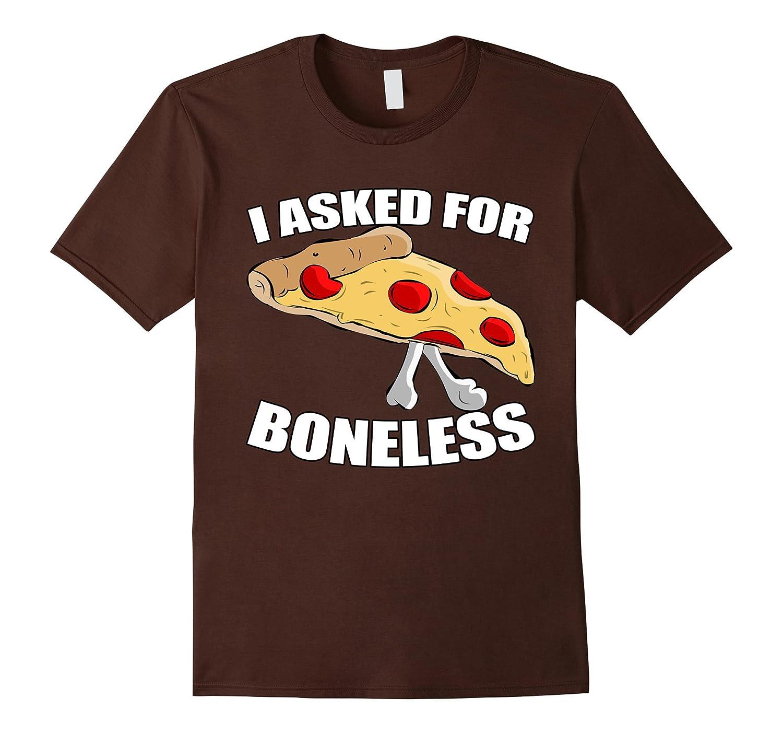 Boneless Pizza T-Shirt-Tovacu