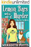 Lemon Bars With A Side Of Murder (Daley Buzz Cozy Mystery Book 4)