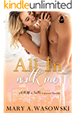 All In With Me: A With Me In Seattle Universe Novella