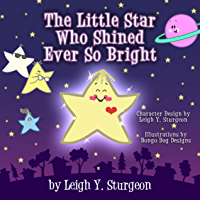 The Little Star Who Shined Ever So Bright (English Edition)