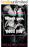 Want you, love you, need you: Harter Bad Boy, weicher Kern (GiB 2)