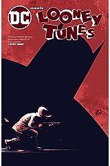 DC Meets Looney Tunes (DC Meets Looney Tunes (2017-2018)) (English Edition) eBook Kindle