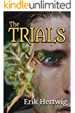 The Trials (Dragonfly Sorcery Series Book 1)