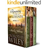 Romancing the Wilderness: American Wilderness Series Boxed Bundle Books 1 - 3