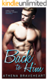 Back to Him: A Single Dad Second Chance Romance