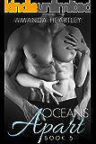 Oceans Apart 5: A British Billionaire Romance