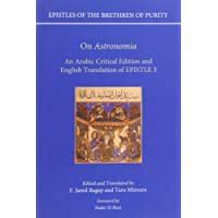 On 'Astronomia': An Arabic Critical Edition and English Translation of Epistle 3 (Epistles of the Brethren of Purity)