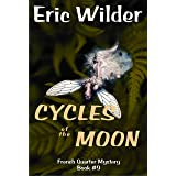Cycles of the Moon: a Wyatt Thomas New Orleans paranormal investigation (French Quarter Mystery 9)