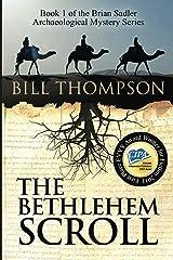 The Bethlehem Scroll (Brian Sadler Archaeological Mystery Series Book 1) Kindle Edition