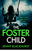 The Foster Child: 'a sleep-with-the-lights-on thriller'