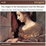 The Organ In Renaissance And Baroque; North German Organ Music; Historic Organs In Austria