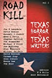 Road Kill: Texas Horror by Texas Writers