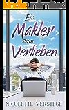 Ein Makler zum Verlieben (German Edition)