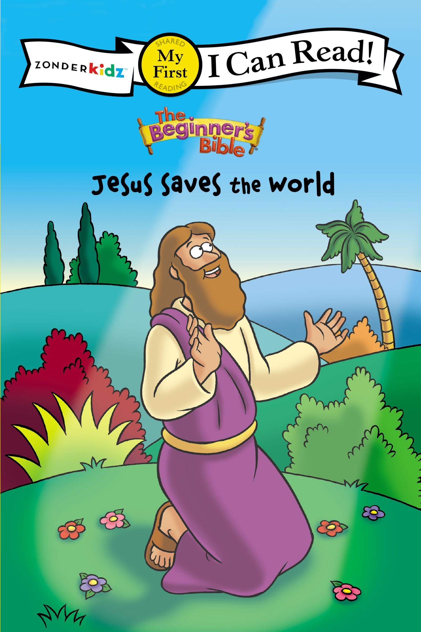 - The Beginner's Bible Jesus Saves The World: My First (I Can Read