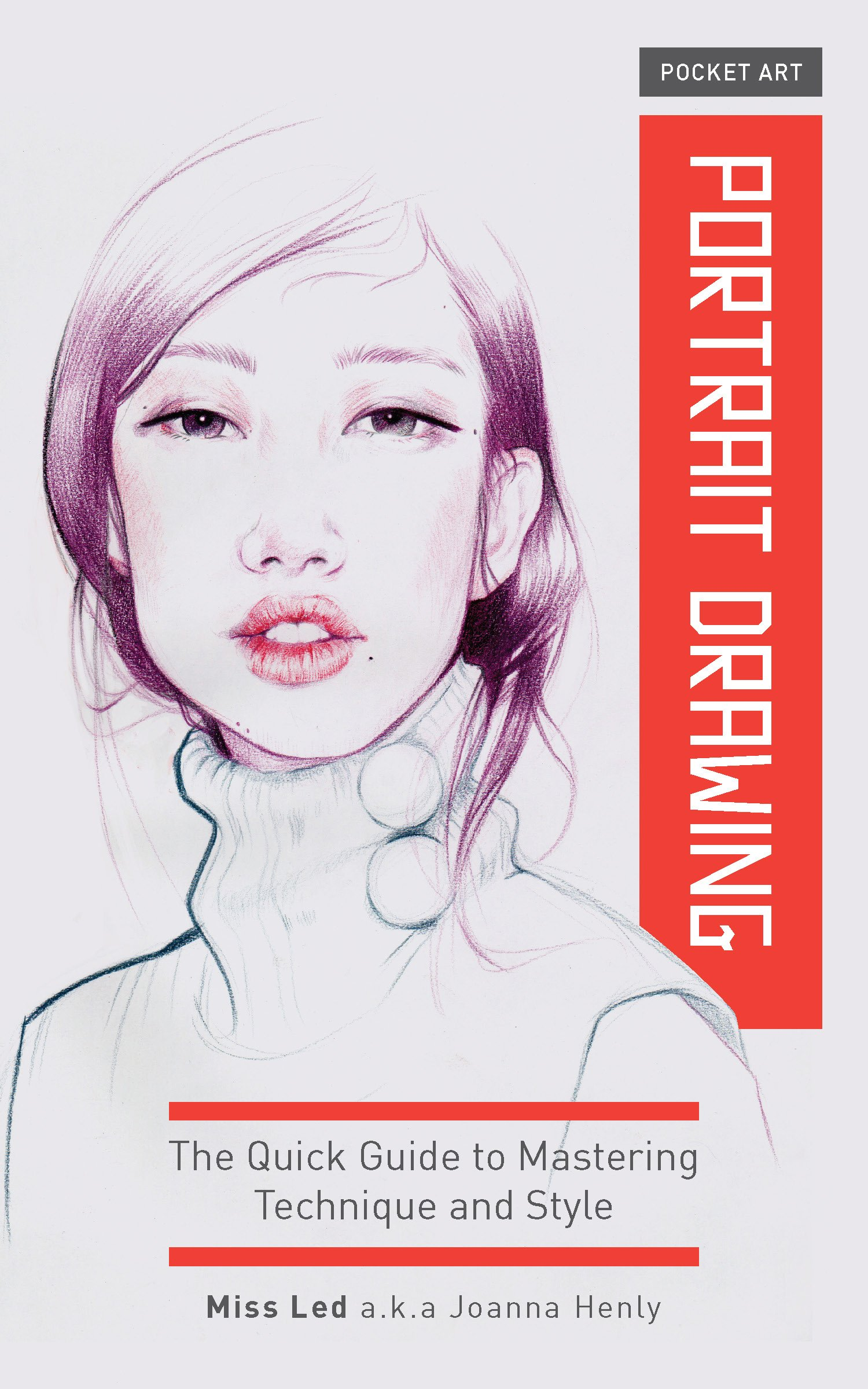 Pocket Art: Portrait Drawing: The Quick Guide to Mastering Technique and Style PDF