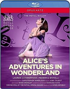 Alice's Adventures in Wonderland - Royal Ballet [Blu-ray]