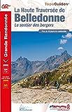 La Haute Traversée de Belledonne : Le sentier des bergers