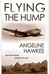 Flying the Hump Kindle Edition