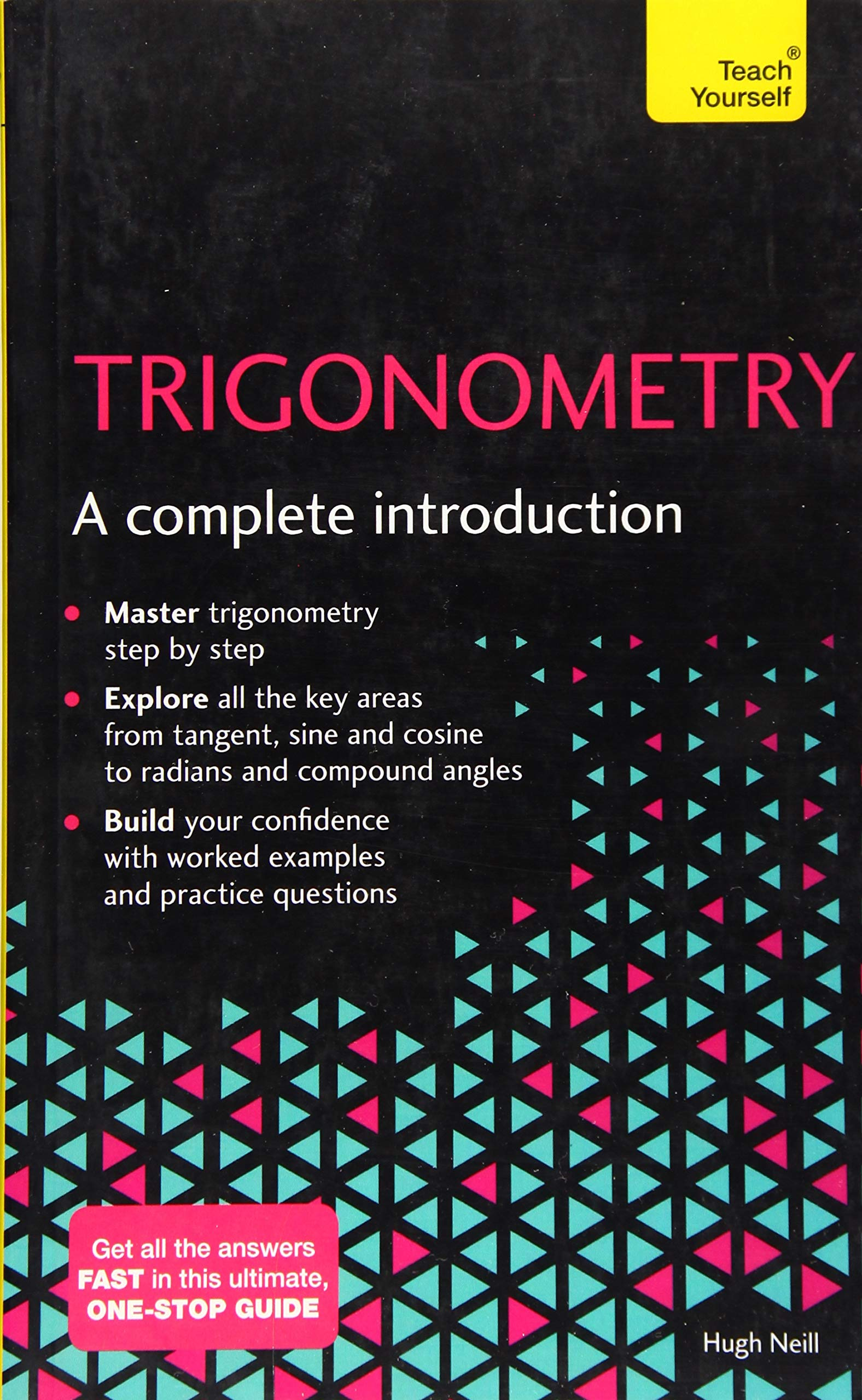 Trigonometry--A Complete Introduction A Teach Yourself Guide