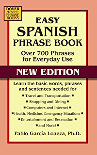 Easy Spanish Phrase Book NEW EDITION: Over 700 Phrases for Everyday Use (Dover Language