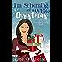 I'm Scheming of a White Christmas: A Christmas romantic comedy novella