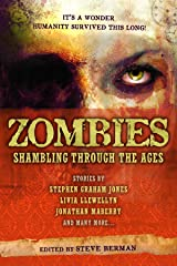 Zombies: Shambling Through the Ages Paperback
