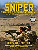 The Official US Army Sniper Training And