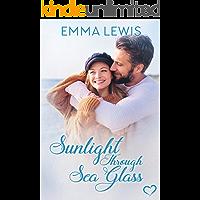 Sunlight Through Sea Glass: a Sweet Romance (Working Heart Romance Book 1)