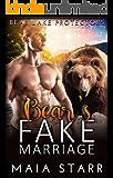 Bear's Fake Marriage (Bear Lake Protectors)