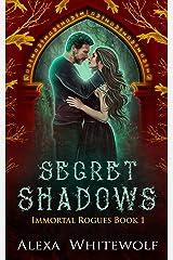 Secret Shadows: A Greek God Paranormal Romance (Immortal Rogues Book 1) Kindle Edition