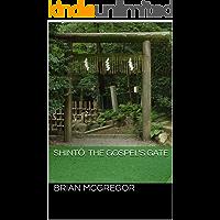 Shintō: the Gospel's Gate