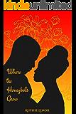 Where the Honeybells Grow
