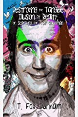 Destroying the Tangible Illusion of Reality; or, Searching for Andy Kaufman Kindle Edition