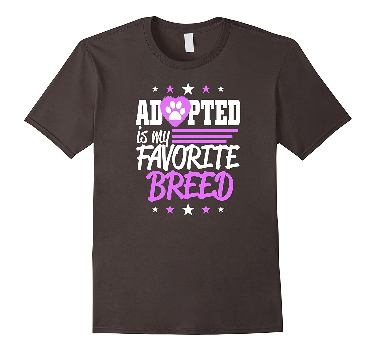 Adopted is my Favorite Breed T-Shirt Rescue Dog Lovers Tee T-BN