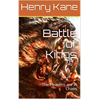 Battle of Kings: The Heavens are in Chaos