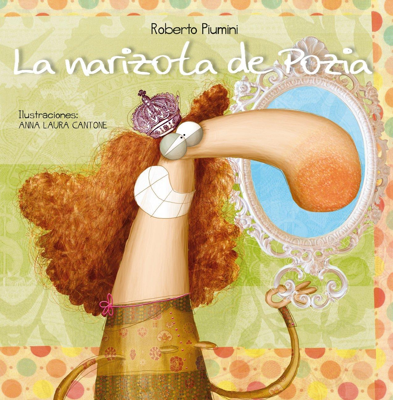 La narizota de Pozia (Spanish Edition) PDF