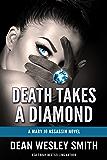 Death Takes a Diamond: A Mary Jo Assassin Novel