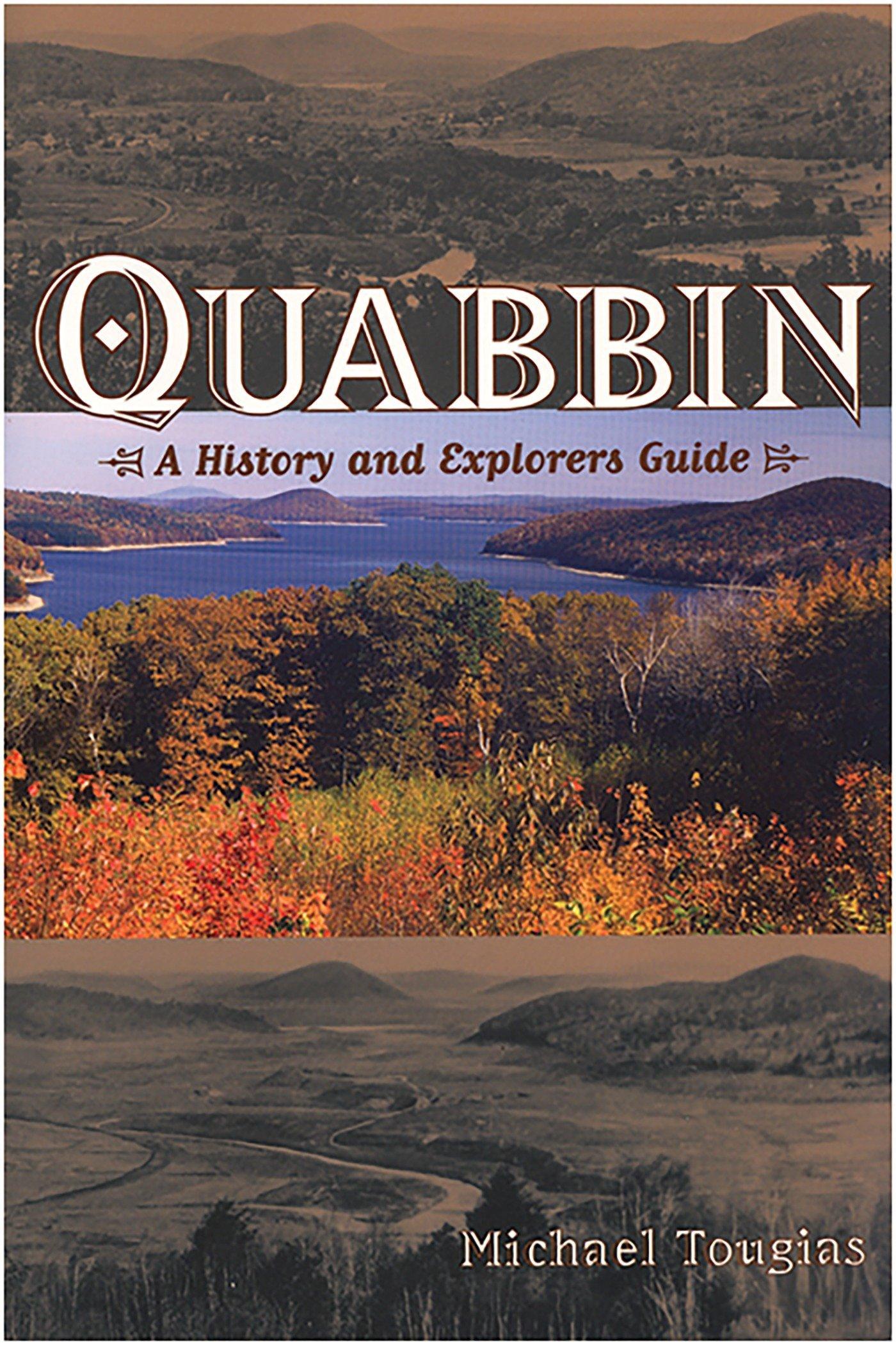 Download Quabbin: A History and Explorer's Guide pdf epub