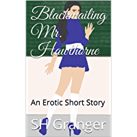 Blackmailing Mr. Hawthorne: An Erotic Short Story (English Edition)