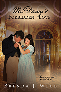 Fitzwilliam darcy an honourable man kindle edition by brenda j mr darcys forbidden love fandeluxe Choice Image