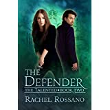 The Defender (The Talented Book 2)