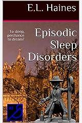 Episodic Sleep Disorders Kindle Edition