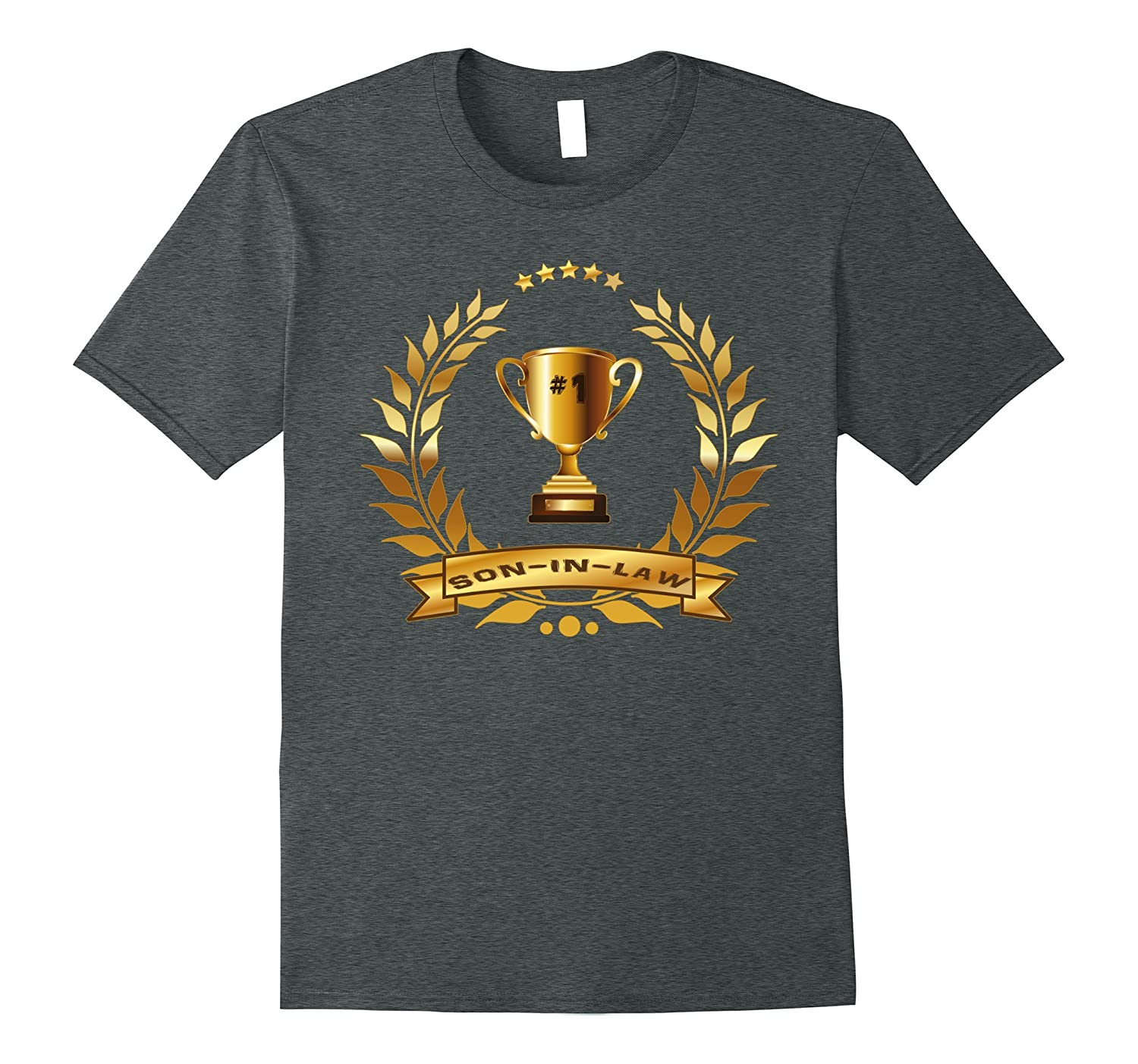 #1 Son-In-Law T-Shirt With Trophy-Gift For Best Son-In-Law